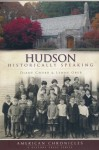 Hudson (NH): Historically Speaking (American Chronicles) - Diane Chubb, Lynne Ober