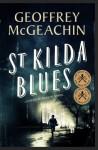 St Kilda Blues - Geoffrey McGeachin