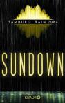 Sundown: Hamburg Rain 2084 (KNAUR eRIGINALS) - Heike Wahrheit, Rainer Wekwerth