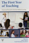 The First Year of Teaching: Classroom Research to Increase Student Learning (Practitioner Inquiry (Paperback)) - Jabari Mahiri, Sarah Warshauer Freedman