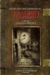 Madrid Oculto. Una guía práctica - Marco Besas, Peter Besas