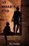 At Road's End - Zoe Saadia