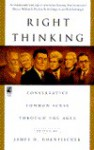 Right Thinking: Conservative Common Sense Through the Ages - James D. Hornfischer, Sue Carswell