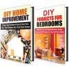 DIY Home Improvemet Box Set: Tips and Hacks on Imroving Your Home with Fun and Simple DIY Decorating Ideas (DIY Projects) - Vanessa Riley, Michael Hansen