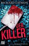 Der Killer: Roman - Richard Laymon, Marcel Häußler