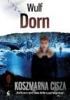 Koszmarna cisza - Barbara Niedźwiecka, Wulf Dorn