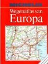 Wegenatlas van Europa - Michelin Travel Publications