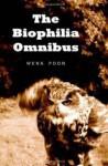 The Biophilia Omnibus - Wena Poon