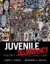 Juvenile Delinquency: Theory, Practice, and Law, 11th Edition - Larry J. Siegel, Brandon C. Welsh