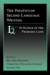 The Politics of Second Language Writing: In Search of the Promised Land - Matteo Maria Boiardo