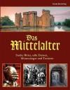 Das Mittelalter - Guido Sieverling