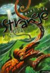 Real-Life Strange Encounters - Tracey E. Dils, Bob Carter