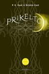Pirkeltoji - P.C. Cast