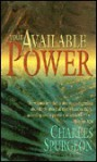 Your Available Power - Charles H. Spurgeon