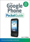 The Google Phone Pocket Guide - Jason D. O'Grady
