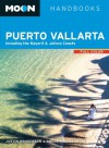 Moon Puerto Vallarta: Including the Nayarit & Jalisco Coasts - Justin Henderson, Bruce Whipperman