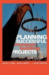 Planning Successful Museum Building Projects - Martha Morris, Walter L. Crimm