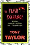 The Flesh Exchange - Tony Taylor