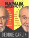 Napalm & Silly Putty Publisher: Hyperion - George Carlin