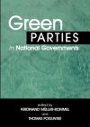 Green Parties in National Governments - Ferdinand Muller-Rommel, Thomas Poguntke