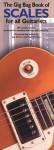 Gig Bag Book of Scales for all Guitarists (Gig Bag Book of) - Joe Dineen, Mark Bridges