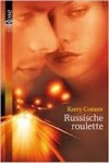 Russische roulette - Kerry Connor, Angelique Verheijen