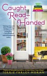 Caught Read-Handed - Terrie Farley Moran