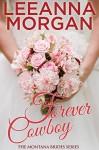 Forever Cowboy (Montana Brides, Book 5) - Leeanna Morgan