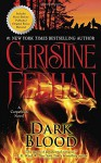 Dark Blood: A Carpathian Novel - Christine Feehan
