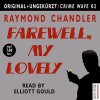 Farewell, My Lovely - Raymond Chandler, Elliott Gould