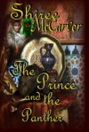 The Prince and the Panther - Shiree McCarver