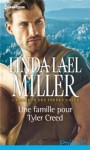 Une famille pour Tyler Creed - Linda Lael Miller