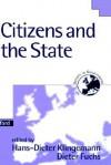 Citizens and the State - Fuchs Klingemann, Hans-Dieter Klingemann