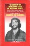 L'anno in cui non siamo stati da nessuna parte: il diario inedito di Ernesto Che Guevara in Africa - Ernesto Guevara, Paco Ignacio Taibo II, Froilan Escobar, Felix Guerra