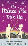 The Mince Pie Mix-Up - Jennifer Joyce