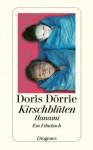 Kirschblüten: Hanami von Dörrie. Doris (2011) Broschiert - Dörrie. Doris