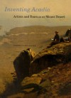 Inventing Acadia: Artists and Tourists at Mount Desert - Pamela J. Belanger, John Wilmerding, J. Gray Sweeney