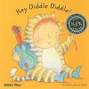 Hey Diddle Diddle! (Baby Board Books) - Annie Kubler