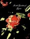 In the Garden of Roses - Elbert Sinclair, Kilgore Trout