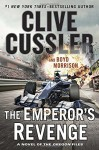 The Emperor's Revenge (The Oregon Files) - Boyd Morrison, Clive Cussler