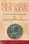 Reclaiming Our Roots: An Inclusive Introduction to Church History (The Late First Century to the Eve of the Reformation, 1) - Mark Ellingsen
