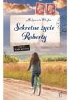 Sekretne życie Roberty - Małgorzata Hayles