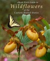 Wildflowers of the Eastern United States eBook Field Guide (Full Color) - Tom Knight