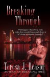 Breaking Through - Teresa J. Reasor