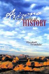 Arizona: A Cavalcade of History - Marshall Trimble