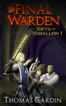 The Final Warden - Thomas Cardin