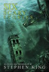 Six Scary Stories - Stephen King