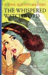 The Whispered Watchword - Margaret Sutton, Pelagie Doane