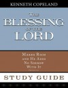 The Blessing of the Lord Maketh Rich Study Guide - Kenneth Copeland