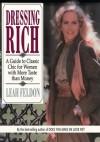 Dressing Rich - Leah Feldon